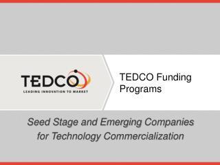 TEDCO Funding  Programs