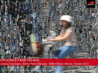 OPCIONES PARA 700 MHz