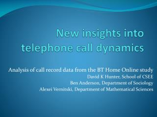 New insights into telephone call dynamics