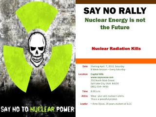 SAY NO RALLY Nuclear Energy is not the Future