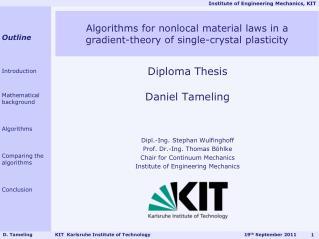Diploma Thesis Daniel  Tameling Dipl.- Ing . Stephan  Wulfinghoff Prof. Dr.- Ing . Thomas  Böhlke
