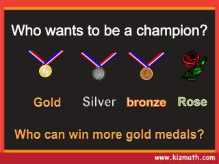 Who can win more gold medals?