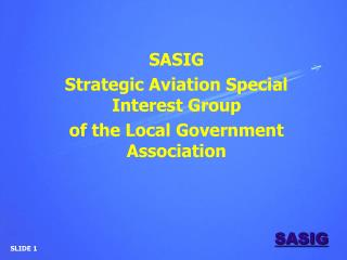 SASIG Strategic Aviation Special Interest Group of the Local Government Association