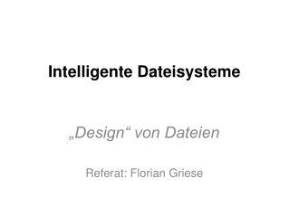Intelligente Dateisysteme