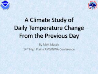 A Climate Study of  Daily Temperature Change From the Previous Day