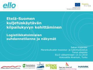Etelä-Suomen kuljetuskäytävän kilpailukyvyn kehittäminen