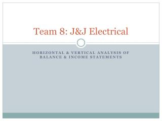 Team 8: J&J Electrical