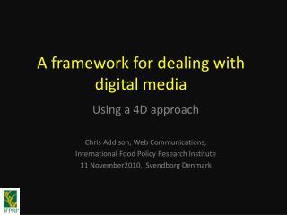 A framework for dealing with digital media