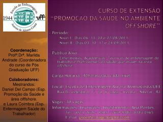 """Curso de extensão  """"Promoção da Saúde no Ambiente  Offshore """""""