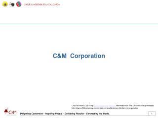 C&M Corporation