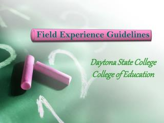 Field Experience Guidelines