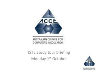 ISTE Study tour briefing Monday 1 st O ctober