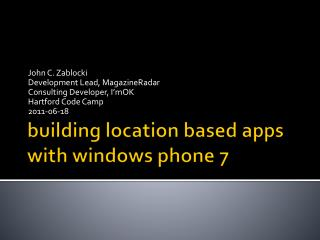 building location based apps  with  windows phone 7