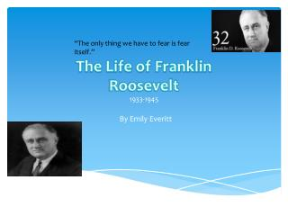 The Life of Franklin  Roosevelt 1933-1945