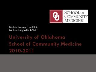 University of Oklahoma School of Community  Medicine 2010-2011
