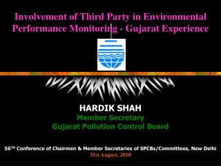 Involvement of Third Party in Environmental Performance Monitoring - Gujarat Experience