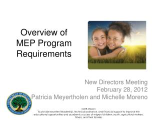 Overview of MEP  Program Requirements