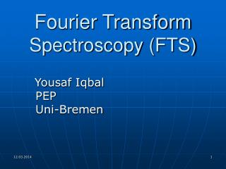 Fourier Transform Spectroscopy FTS
