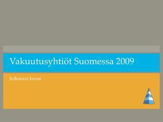 Vakuutusyhtiöt Suomessa 2009