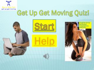 Get Up Get Moving Quiz!