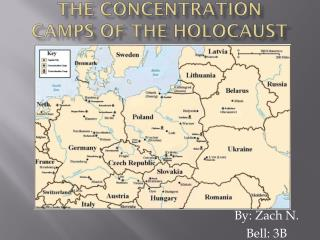 The Concentration Camps of The Holocaust