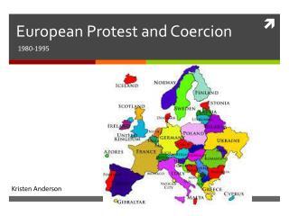 European Protest and Coercion