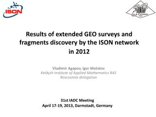 Results of extended GEO  survey s and fragments discovery by the  ISON  network in 2012