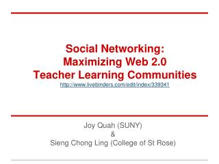 Social Networking:  Maximizing Web 2.0  Teacher Learning Communities
