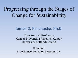 Progressing through the Stages of Change for  Sustainablitity