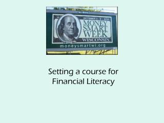 Setting a course for  Financial Literacy