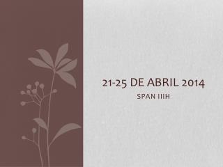 21-25 de abril 2014