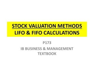 STOCK VALUATION METHODS  LIFO & FIFO CALCULATIONS