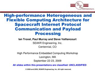 High-performance Heterogeneous and Flexible Computing Architecture for Spacecraft Internet Protocol Communication and Pa