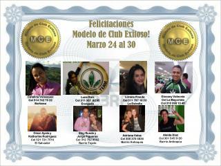Felicitaciones  Modelo de Club Exitoso! Marzo 24 al 30