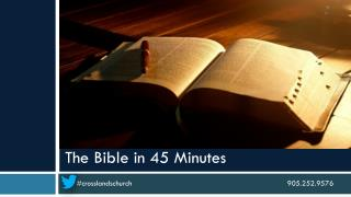 The Bible in 45 Minutes