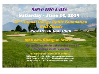 10 th  Annual Omega Uplift Foundation Golf Classic  Pine Creek Golf Club