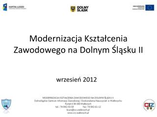 Modernizacja Kształcenia Zawodowego na Dolnym Śląsku II