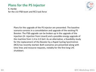 Plans for the PS Injector K. Hanke    for the LIU-PSB team and RCS task force