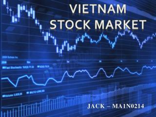 VIETNAM  STOCK MARKET