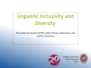 Linguistic Inclusivity and Diversity