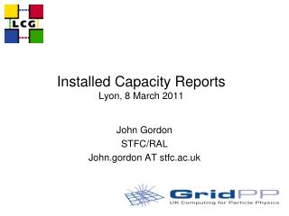 Installed Capacity Reports Lyon,  8  March 2011