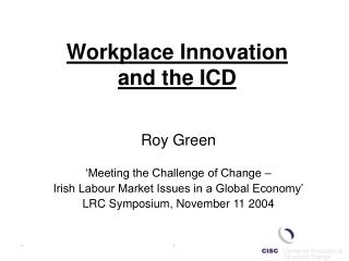 Workplace Innovation and the ICD
