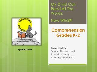 Comprehension  Grades K-2