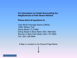 For Information on Canals Surrounding Our  Neighborhood of Palm Beach National