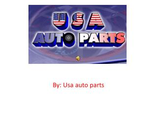 By:  Usa auto parts