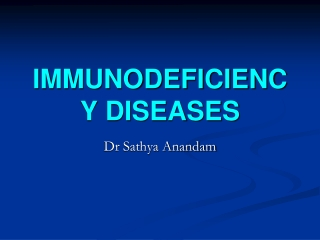IMMUNODEFICIENCY DISEASES  presented by