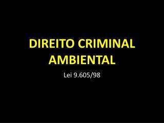 DIREITO CRIMINAL AMBIENTAL