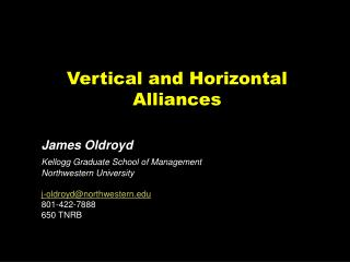 Vertical and Horizontal  Alliances