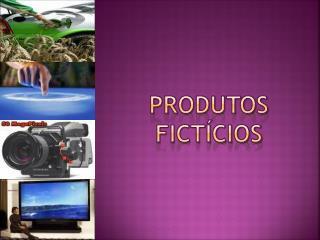 Produtos fictícios