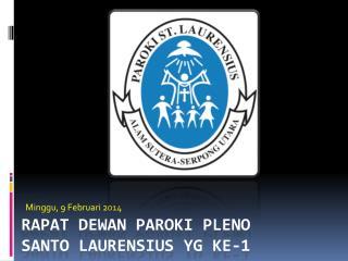 RAPAT DEWAN PAROKI PLENO Santo Laurensius yg ke-1